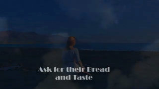 "Video screenshot ""Ask for their Bread and Taste"""